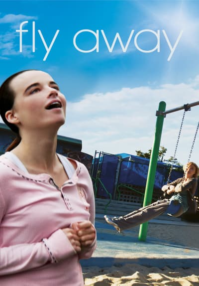 Watch Fly Away 2010 Full Movie Free Online On Tubi Free
