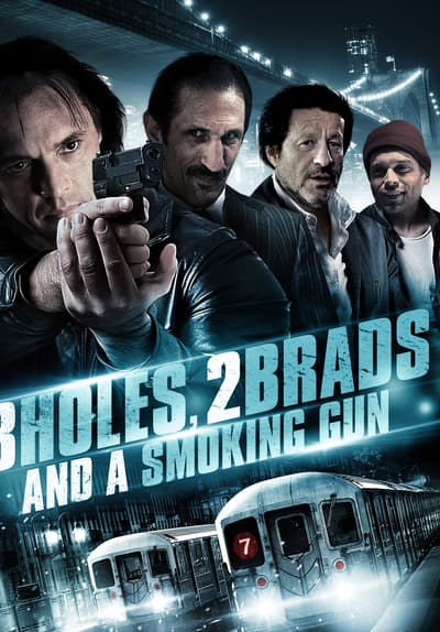 Three Holes, Two Brads, and a Smoking Gun Full Movie Poster Image