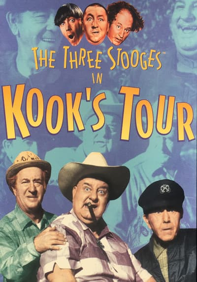 Watch The Three Stooges Kook S Tou Full Movie Free Streaming Online Tubi