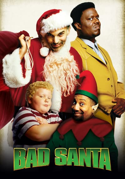 Watch Bad Santa 2003 Full Movie Free Online On Tubi Free