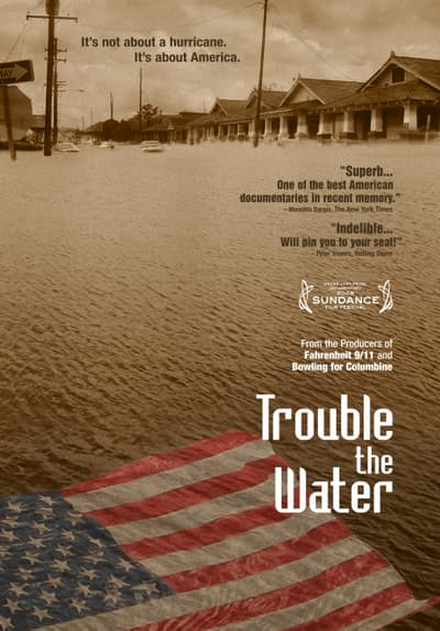 Trouble the Water Full Movie Poster Image