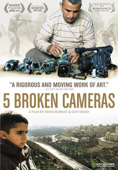 Watch 5 Broken Cameras (2011) Full Movie Free Online on Tubi   Free