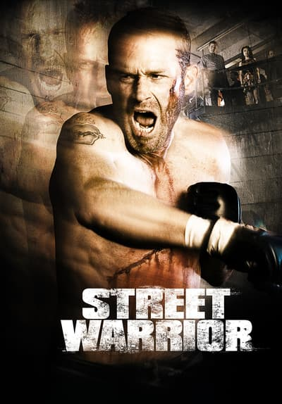 Watch Street Warrior (2009) Full Movie Free Streaming Online