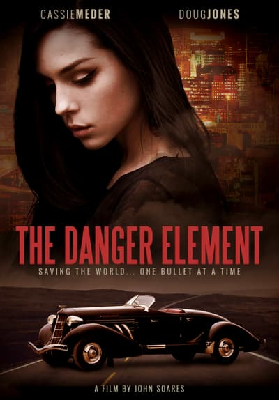 Watch The Danger Element 2016 Full Movie Free Online On